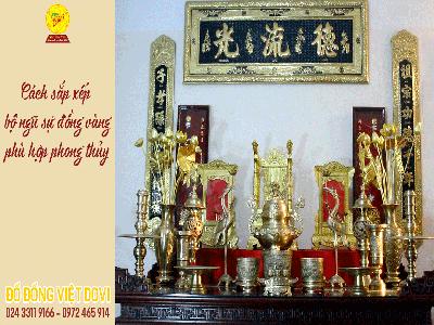 Cách sắp xếp bộ ngũ sự đồng vàng trên bàn thờ gia tiên